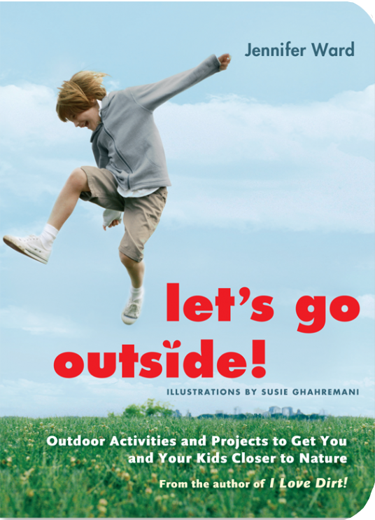 Let's Go Outside by Jennifer Ward