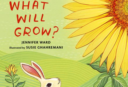 What Will Grow - boygirlparty.com