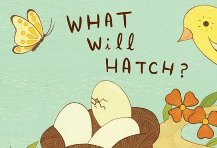 What Will Hatch? - boygirlparty.com