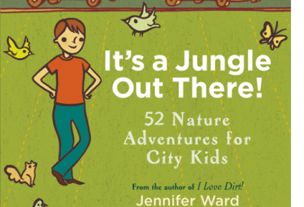 """It's a Jungle Out There"" by Jennifer Ward, illustrated by Susie Ghahremani. Published by Roost Books"