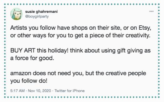 BUY ART this holiday! think about using gift giving as a force for goodeople you follow do!