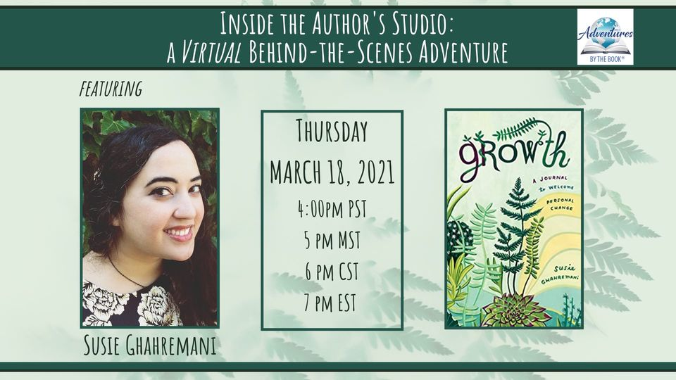 Adventures By the Book: Inside the Author's Studio with Susie Ghahremani